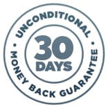 30 Day Unconditional Money Back Guarantee