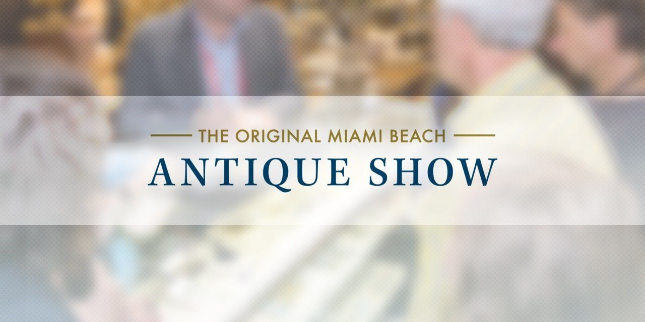 Post image for Notes from the Miami Beach Antique Show