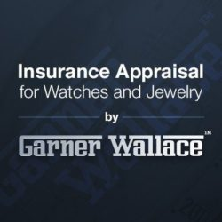 Insurance Appraisal for Watches and Jewelry