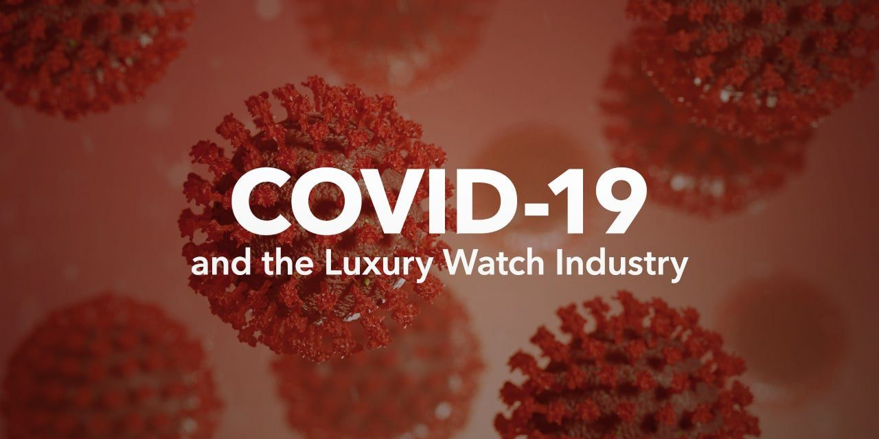COVID-19 and the Luxury Watch Industry