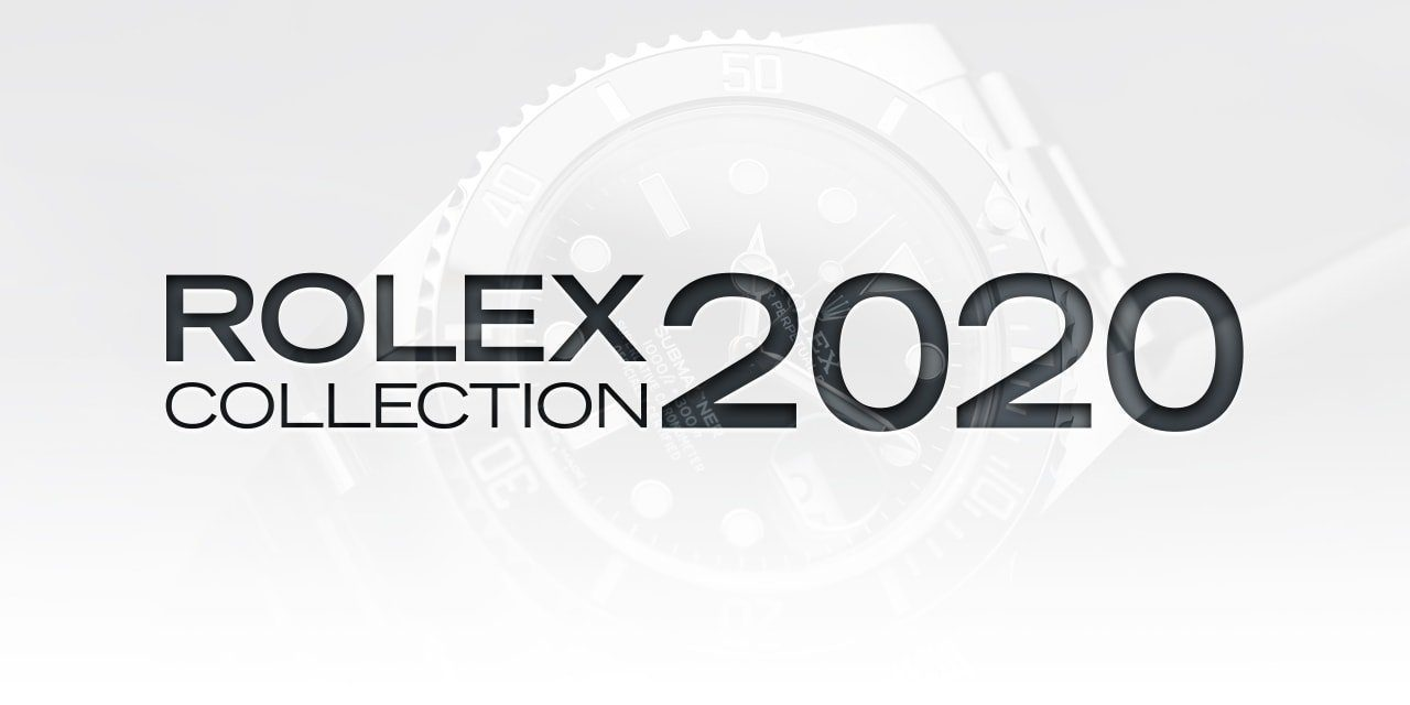 Post image for Rolex Unveils its 2020 Collection…Finally